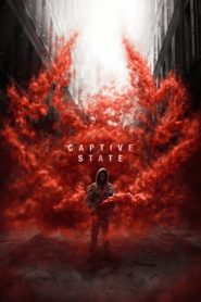 Captive State [2019] – Online