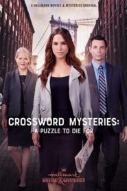 The Crossword Mysteries: A Puzzle to Die For [2019] – Online