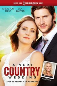 A Very Country Wedding [2019] – Online