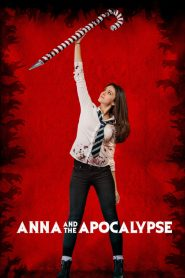 Anna and the Apocalypse [2018] – Online