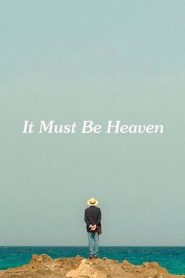 It Must Be Heaven [2019] – Online