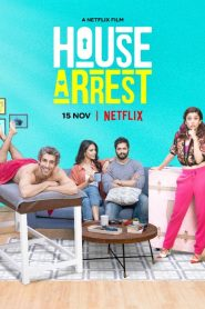 House Arrest [2019] – Online