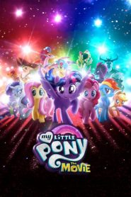 My Little Pony: Film [2017] – Online