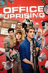 Office Uprising [2018] – Online