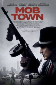 Mob Town [2019] – Online