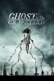 Ghost in the Graveyard [2019] – Online