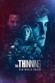 The Thinning: New World Order [2018] – Online