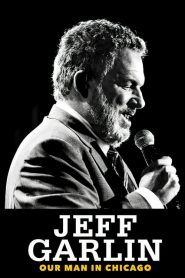 Jeff Garlin: Our Man in Chicago [2019] – Online