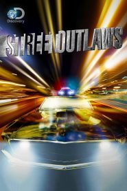 Street Outlaws [2013] – Online