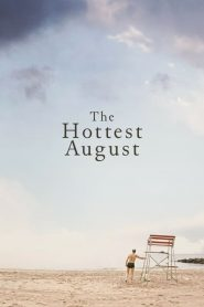 The Hottest August [2019] – Online