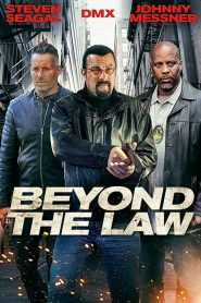 Beyond the Law [2019] – Online