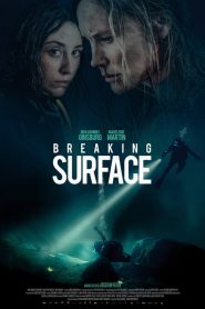 Breaking Surface [2020] – Online
