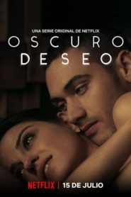 Oscuro deseo [2020] – Online